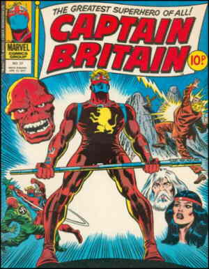 Captain Britain, a typical cover. Artists: John Buscema and Joe Sinnott.