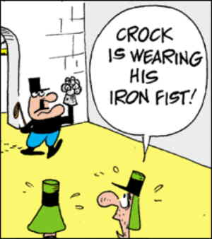 Crock rules with his iron fist.