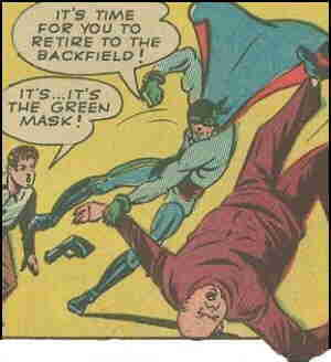 The Green Mask wows his audience.