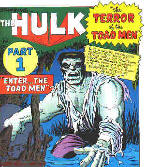 An early image of The Hulk. Artists: Jack Kirby and Steve Ditko.