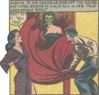 Madam Satan's true self revealed. Artist: Bob King.