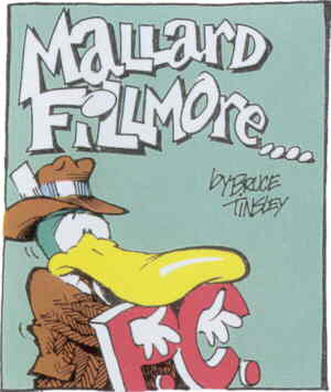 Mallard Fillmore, typically restrained. Artist: Bruce Tinsley.