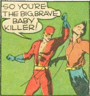 Red delivers a left to the big, brave baby killer's jaw.