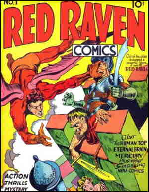 Red Raven in his only '40s appearance. Artist: Jack Kirby.