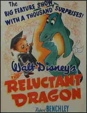 Poster for 'The Reluctant Dragon'. Pictured: Dragon, Baby Weems.